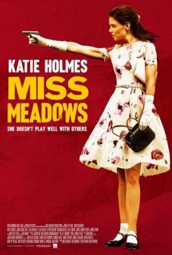 Мисс Медоуз (2014)