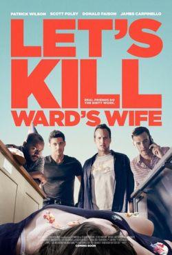 Убьём жену Уорда (2014)